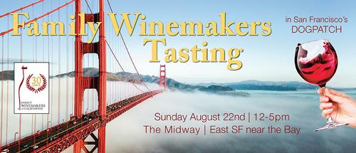 Family Winemakers San Francisco Tasting 2021