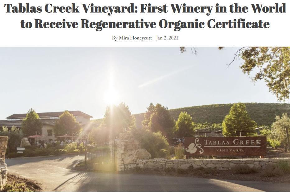 Paso Press Tablas Creek First Winery Regenerative Organic
